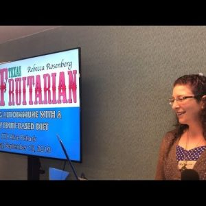 """""""Healing Autoimmune with a Raw Fruit-Based Diet"""" presentation at ATX Alive Potluck"""