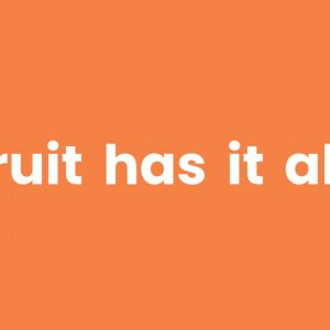 Fruit Has  All the Benefits A Body Needs